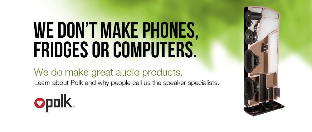 Polk - The speaker specialists